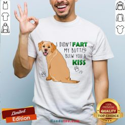 Awesome Bulldog I Didn't Fart My Butt Blew You A Kiss Shirt- Design By Handstee.com