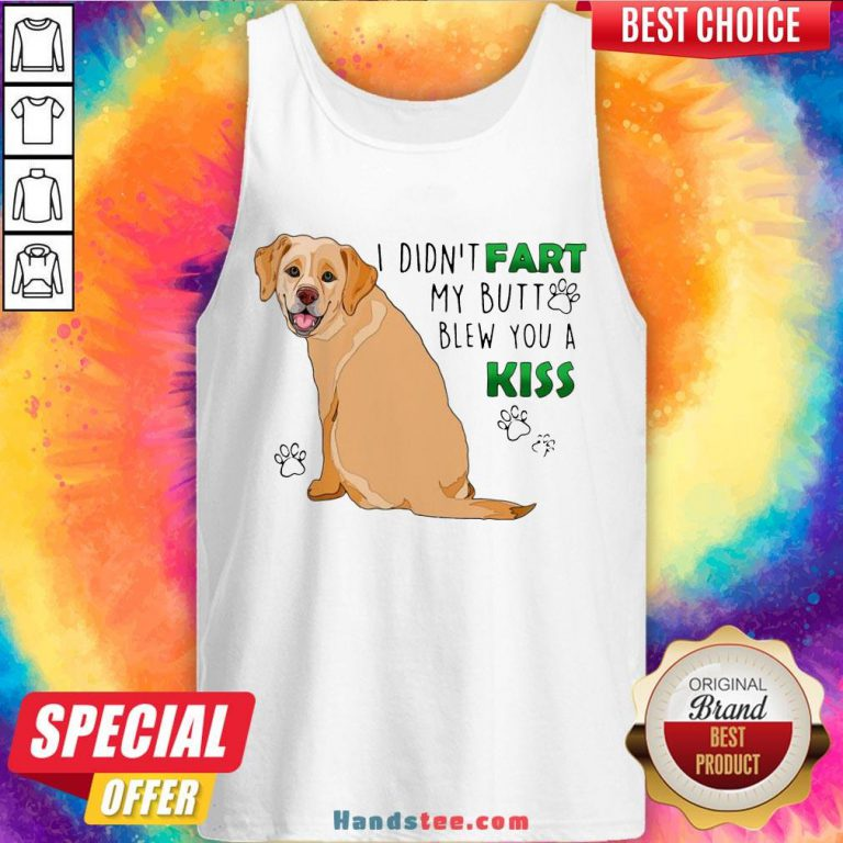 Awesome Bulldog I Didn't Fart My Butt Blew You A Kiss Tank Top- Design By Handstee.com