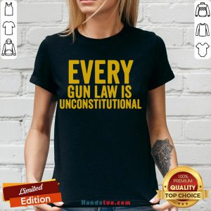 Awesome Every Gun Law Is Unconstitutional V-neck- Design By Handstee.com