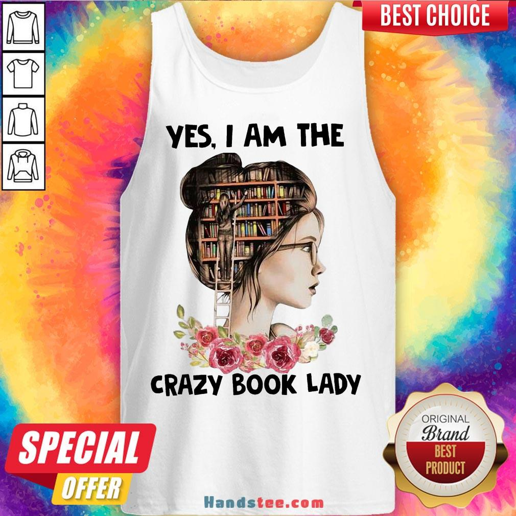 Awesome Girls Flower Yes I Am The Crazy Book Lady Tank Top- Design By Handstee.com