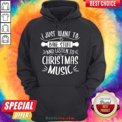 Awesome I Just Want To Bake Stuff Listen Christmas Songs Matching Xmas Hoodie- Design By Handstee.com