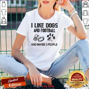 Funny I Like Football And Maybe 3 People Quote V-neck- Design By Handstee.com