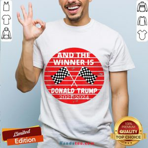 Good And The Winner Is Donald Trump In 2020 President Election Vote Shirt- Design By Handstee.com