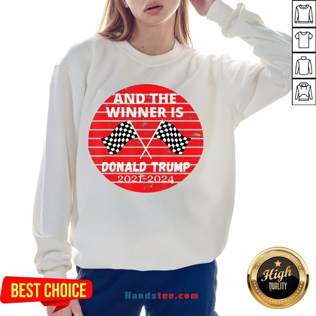 Good And The Winner Is Donald Trump In 2020 President Election Vote Sweatshirt- Design By Handstee.com