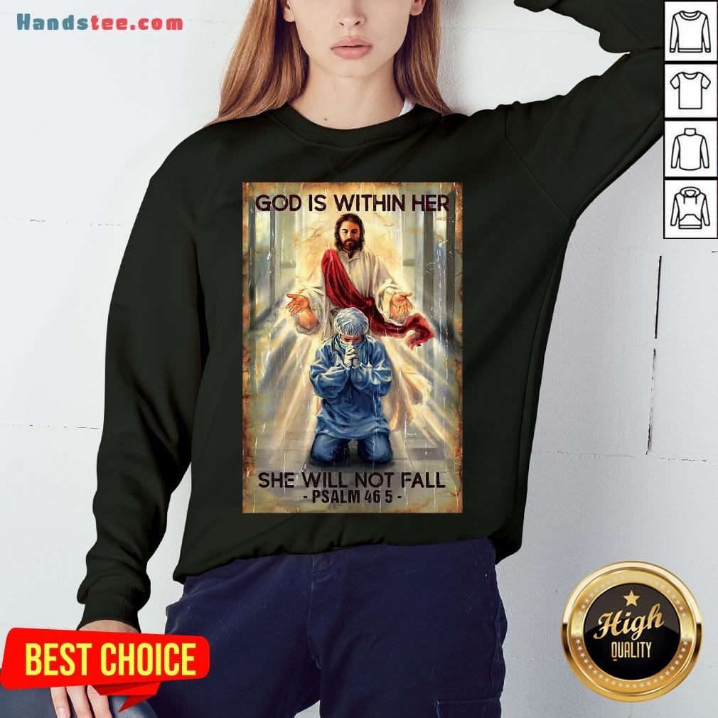 Happy God Is Within Her She Will Not Fall Psalm 46 5 Sweatshirt- Design By Handstee.com