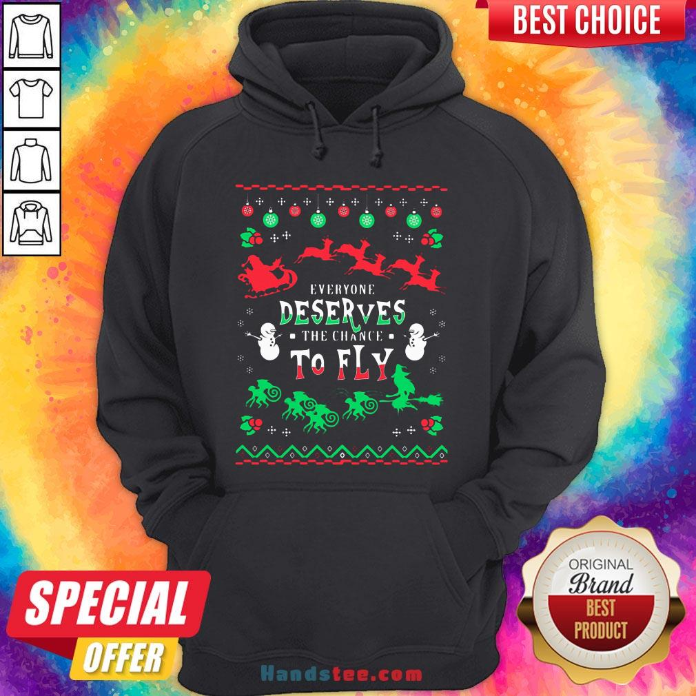 Everyone Deserves The Chance To Fly Ugly Christmas Hoodie - Design by Handstee.com