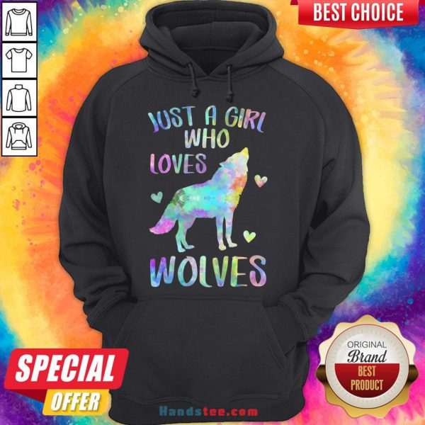 Awesome Just A Girl Who Loves Wolves Hoodie- Design By Handstee.com