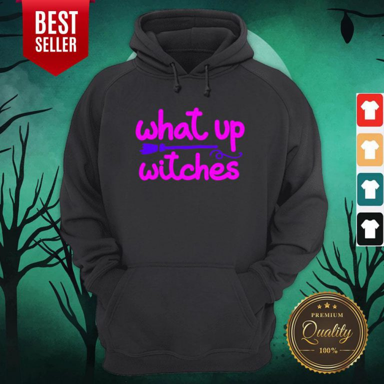 What Up Witches Halloween Hoodie