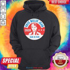 Awesome Vote Billie Jean 2020 Fair Is Fair Hoodie - Design By Handstee.com