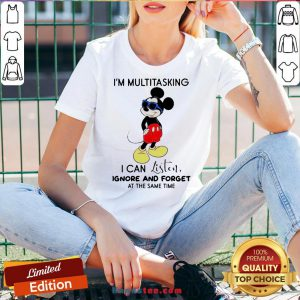 Hot Disney Mickey Mouse I'M Multitasking I Can Listen Ignore And Forget At The Same Time V-neck-Design By Handstee.com