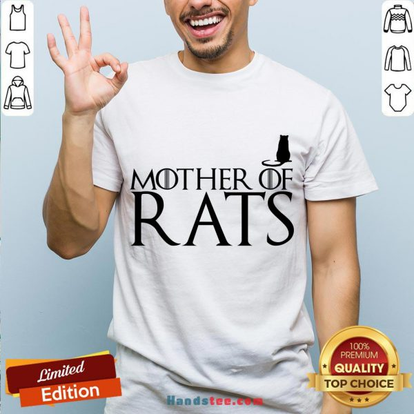 Hot Game Of Thrones Mother Of Rats Shirt- Design By Handstee.com