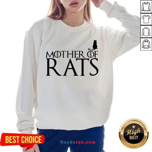 Hot Game Of Thrones Mother Of Rats Sweatshirt- Design By Handstee.com