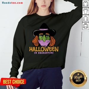 Hot Halloween In Quarantine Sweatshirt- Design By Handstee.com