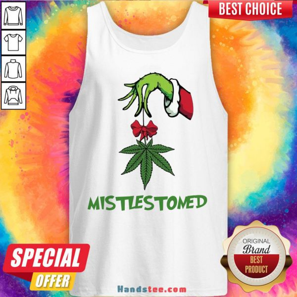 Nice Grinch Hand Holding Weed Mistlestoned Christmas Sweater Tank Top- Design By Handstee.com