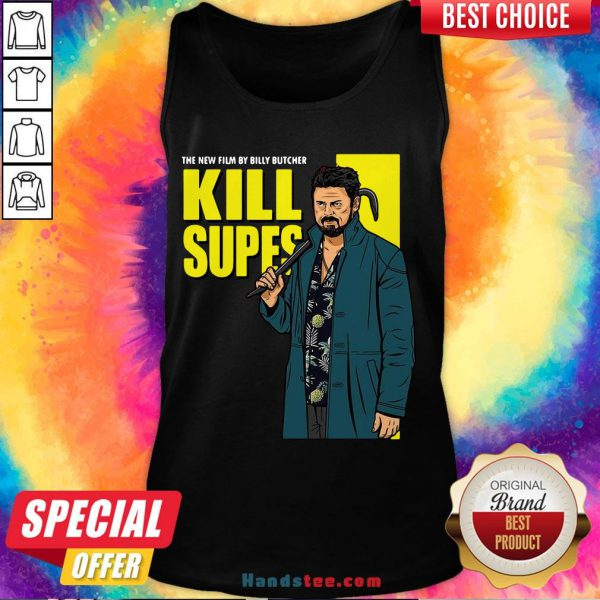Nice The New Film By Billy Butcher Kill Supes Tank Top- Design By Handstee.com