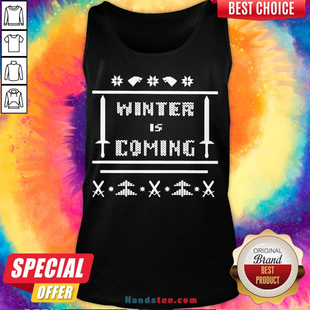 Nice Winter Is Coming Ugly Christmas Tank Top- Design By Handstee.com