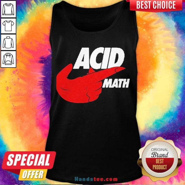 Perfect ACID Math Tank Top- Design By Handstee.com