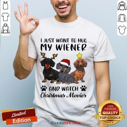 Perfect Dachshund Reindeer I Just Want To Hug My Wiener And Watch Christmas Movies Shirt- Design By Handstee.com