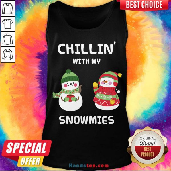 Premium Chillin With My Snowmies Tank Top- Design By Handstee.com