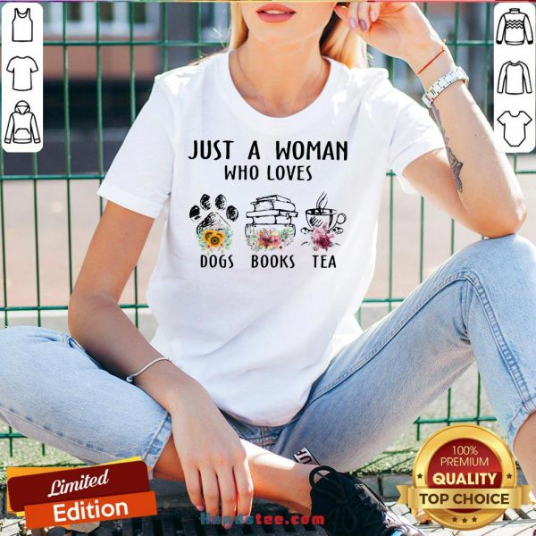 Premium Just A Woman Who Loves Paw Dogs Books Tea Flowers V-neck- Design By Handstee.com