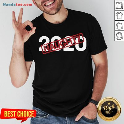 Pretty 2020 Very Bad Santa Would Not Recommend – Naughty Stamp T-Shirt- Design By Handstee.com