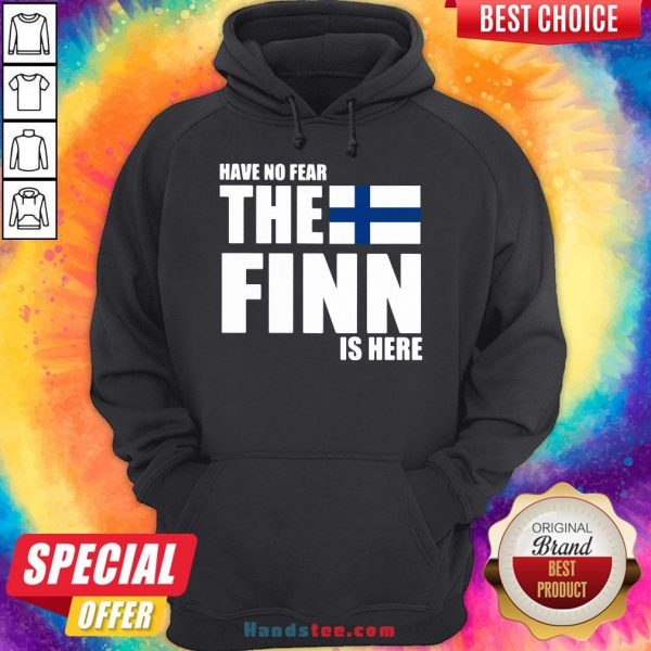 Pretty Have No Fear The Finn Is Here Hoodie- Design By Handstee.com