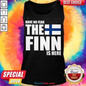 Pretty Have No Fear The Finn Is Here Tank Top- Design By Handstee.com
