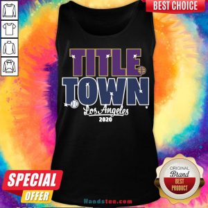 Pretty Title Town Los Angeles 2020 Tank Top- Design By Handstee.com
