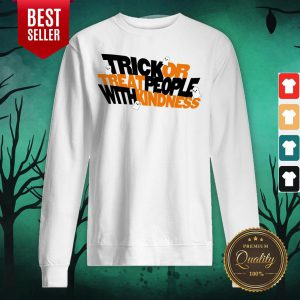 Trick Or Treat People With Kindness Ghost Halloween Sweatshirt