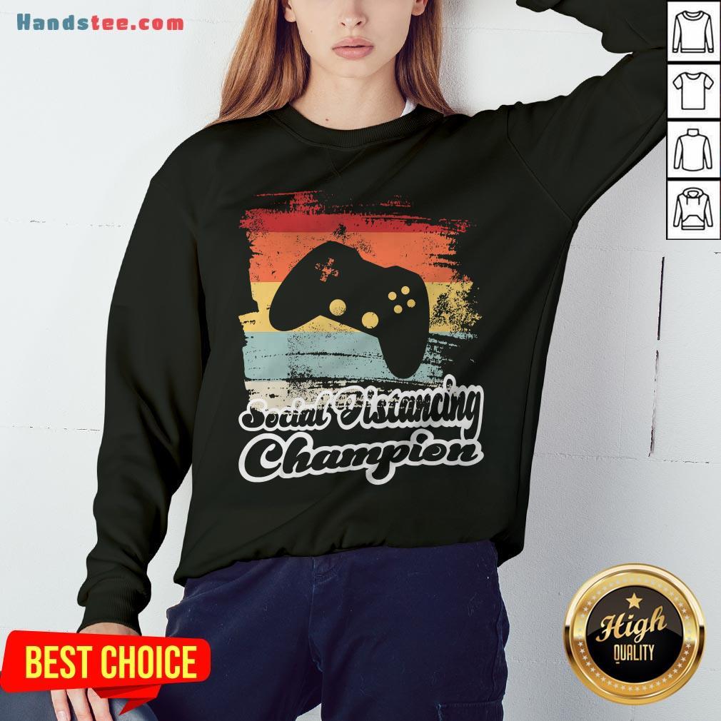 Social Distancing Champion Gaming Controller Vintage Retro Sweatshirt - Design By Handstee.com