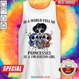 In A World Full Of Princesses Be A Tim Burton Girl Halloween Tank Top - Design By Handstee.com