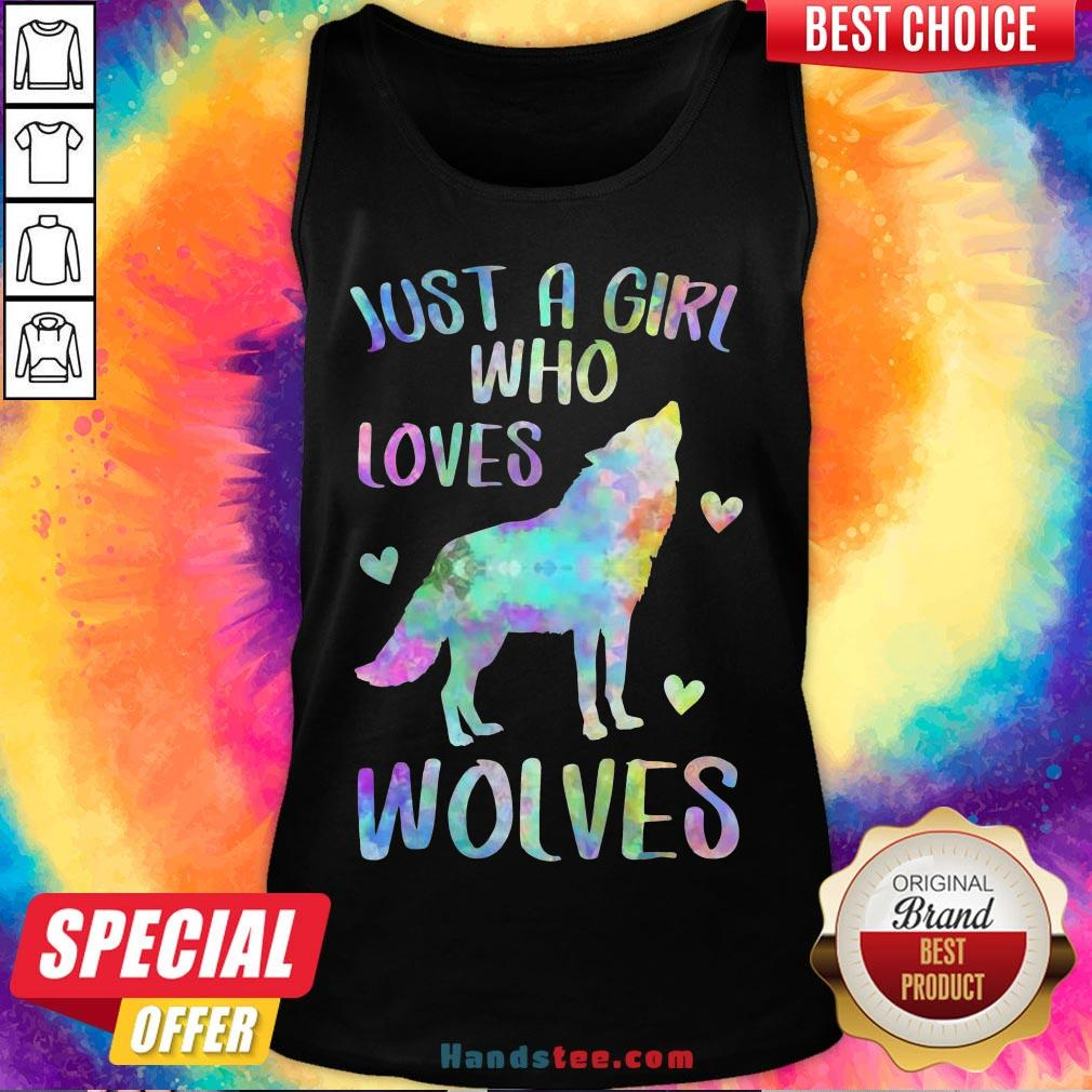 Awesome Just A Girl Who Loves Wolves Tank Top- Design By Handstee.com