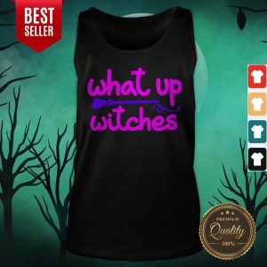 What Up Witches Halloween Tank Top