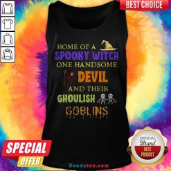 Home Of A Spooky Witch One Handsome Devil And Their Ghoulish Goblins Halloween Tank Top - Design By Handstee.com