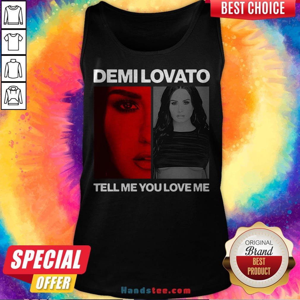 Pretty Demi Lovato Tell Me You Love Me Tank Top - Design By Handstee.com