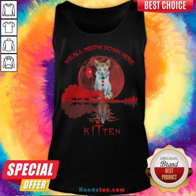We All Meow Down Here Clown Cat Pennywise Kitten Moon Blood Halloween Tank Top - Design By Handstee.com
