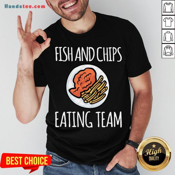 Top Fish And Chips Eating Team Shirt- Design By Handstee.com