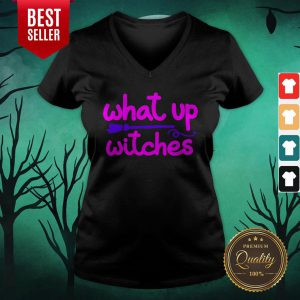 What Up Witches Halloween V-neck
