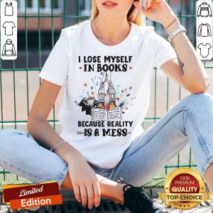 I Lose Myself In Books Because Reality Is A Mess V-neck