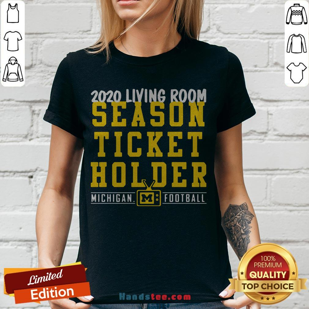 Living Room Season Ticket Holder Michigan Football V-neck - Design By Handstee.com