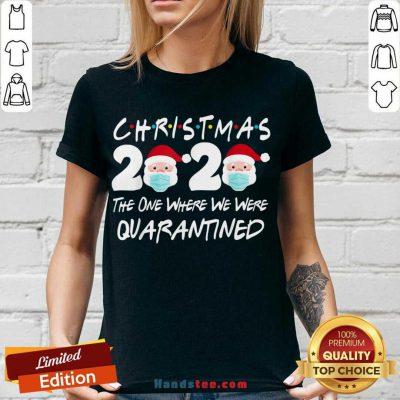Christmas 2020 The One Where We Were Quarantined V-neck- Design By Handstee.com