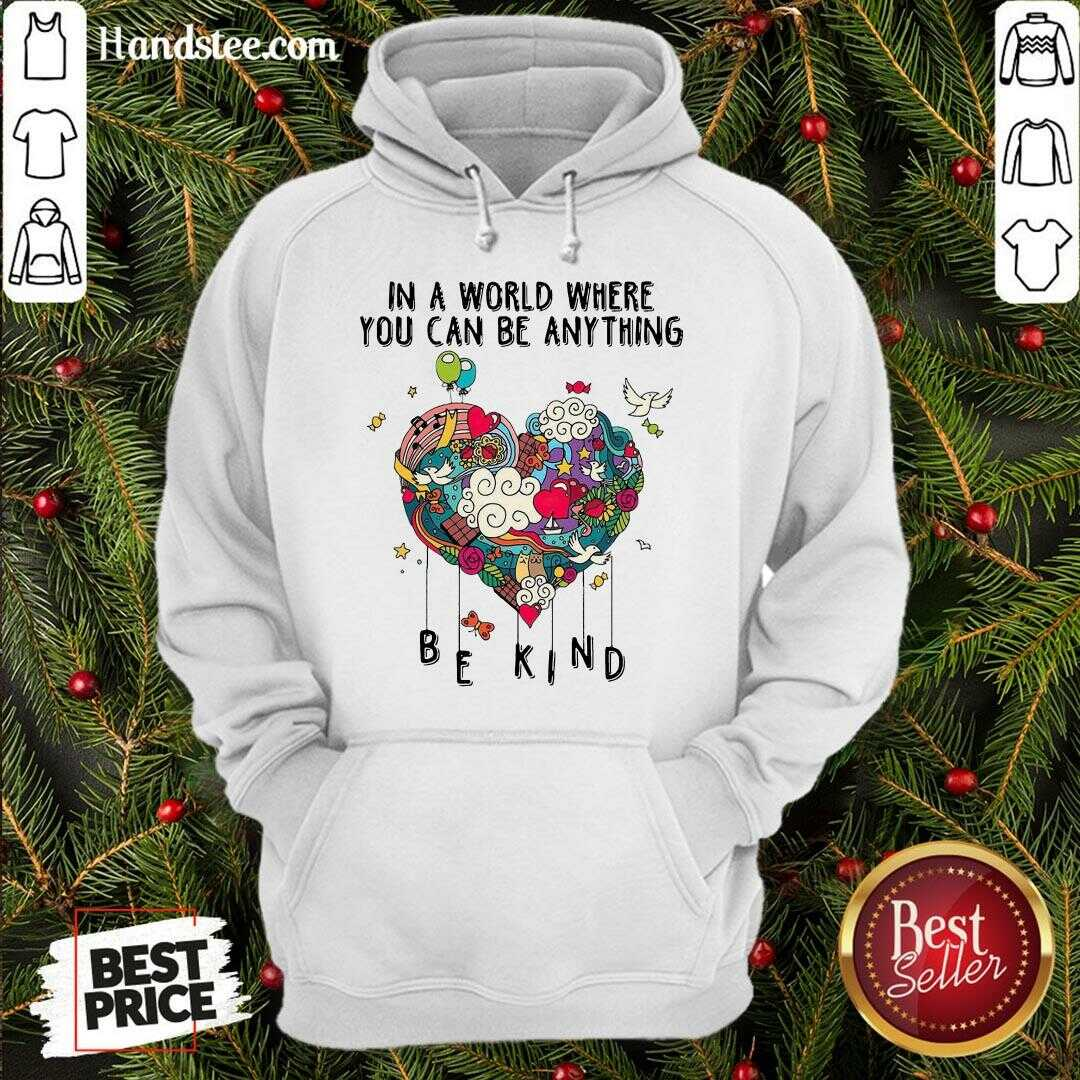 Awesome In A World Where You Can Be Anything  Hoodie- Design By Handstee.com