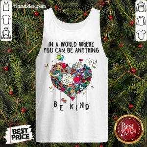 Awesome In A World Where You Can Be Anything Tank Top- Design By Handstee.com