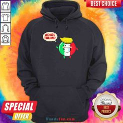 Awesome Italy Adios Trump Hoodie- Design By Proposetees.com