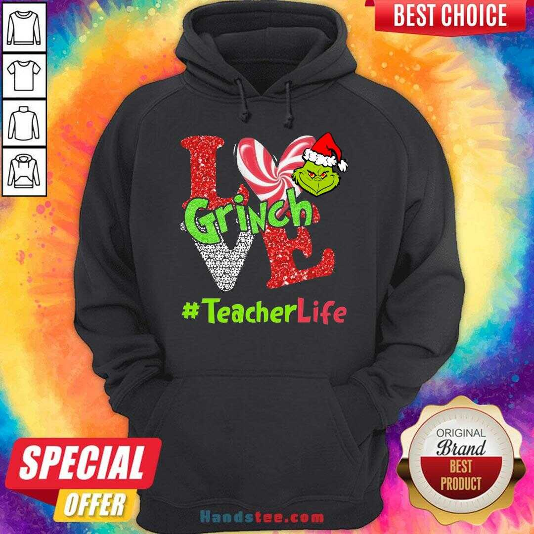Awesome Love Grinch #Teacher Life Christmas Hoodie- Design By Handstee.com