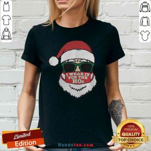 Awesome Santa Clause Christmas Ho Mask I Wear It For The Hos Merry Xmas V-neck- Design By Proposetees.com