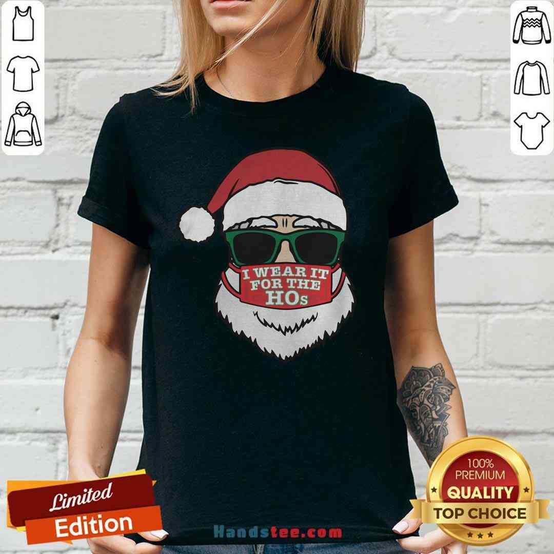 Awesome Santa Clause Christmas Ho Mask I Wear It For The Hos Merry Xmas V-neck- Design By Handstee.com