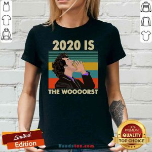 Funny 2020 Is The Woooorst Vintage V-neck- Design By Proposetees.com