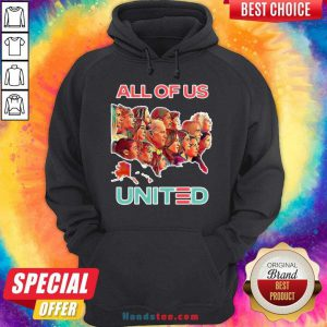Funny All Of Us United By Biden Harris President 2020 Hoodie- Design By Handstee.com