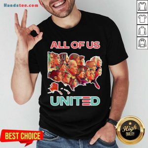Funny All Of Us United By Biden Harris President 2020 T-Shirt- Design By Handstee.com